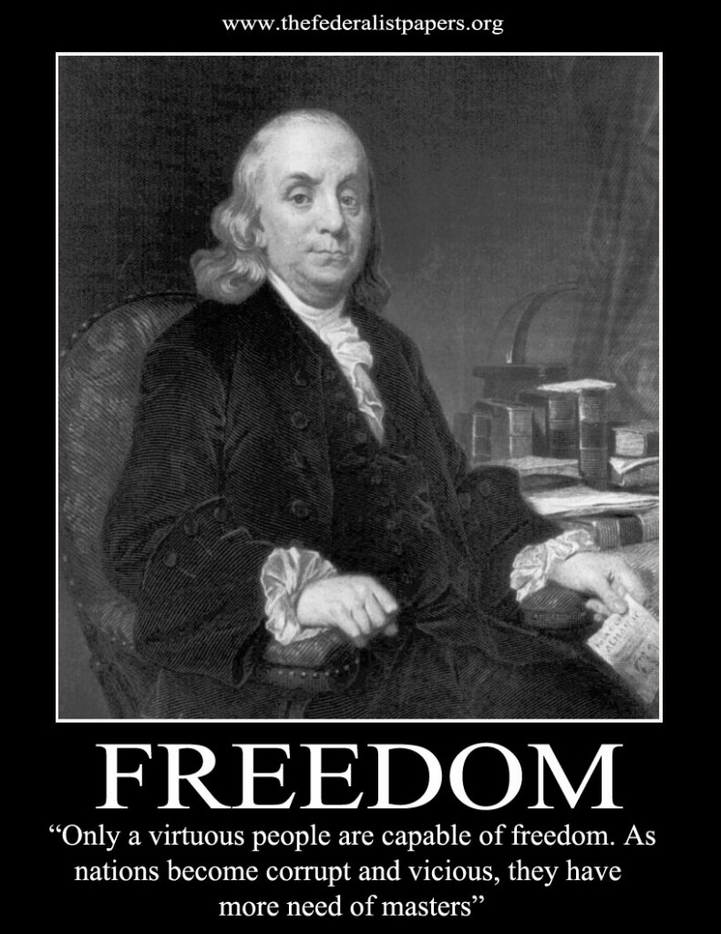 Benjamin Franklin --Freedom