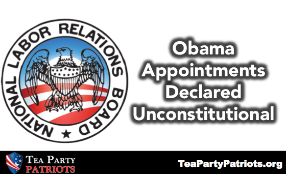 Obama Appojntments Unconstitutional --Tea Party Patriots