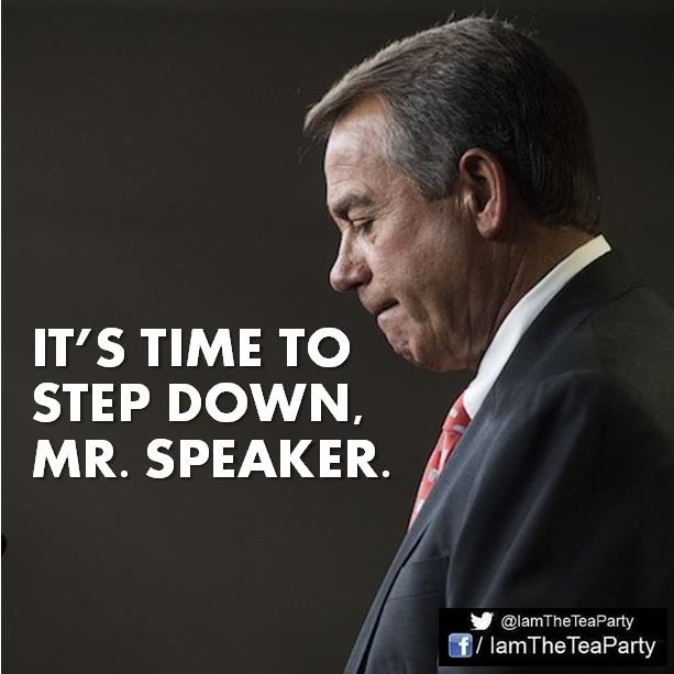 Time to Step Down Mr Boehner --I Am The Tea Party