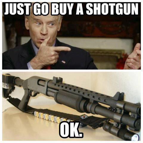 VP Joe BidenL Just Go Buy a Shotgun --Common Sense Club