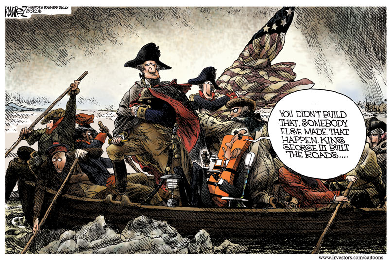 George Washington--Obama You Didnt Build That